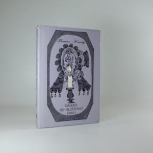náhled knihy - Daleko od hlučícího davu