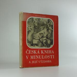 náhled knihy - Česká kniha v minulosti a její výzdoba  (1948)