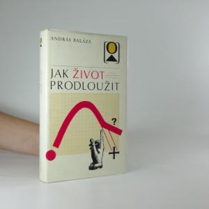 náhled knihy - Jak život prodloužit
