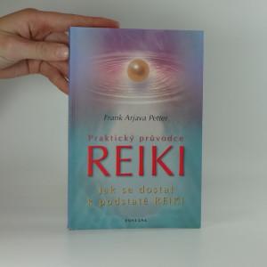 náhled knihy - Praktický průvodce reiki : co je a co není reiki