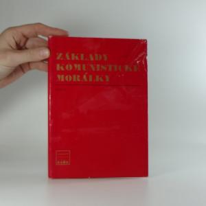 náhled knihy - Základy komunistické morálky