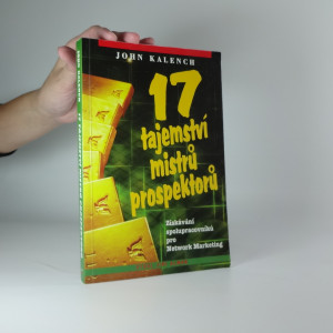náhled knihy - 17 tajemství mistrů prospektorů : získávání spolupracovníků pro Network Marketing
