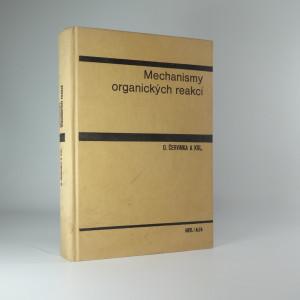 náhled knihy - Mechanismy organických reakcí