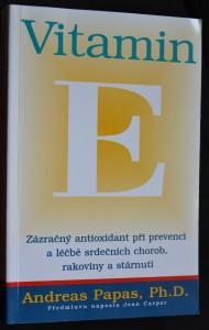 náhled knihy - Vitamin E: Zázračný antioxidant při prevenci a léčbě srdečních chorob, rakoviny a stárnutí