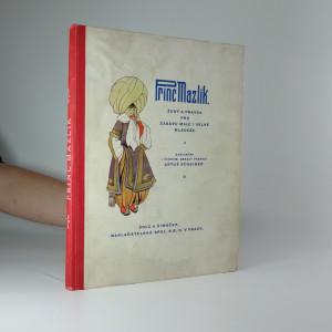 náhled knihy - Princ Mazlík : žert a pravda pro pobavení malé i velké mládeže
