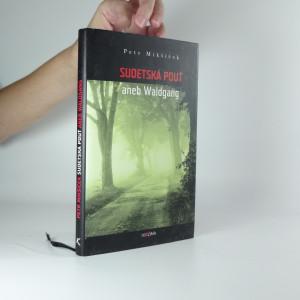 náhled knihy - Sudetská pouť, aneb, Waldgang