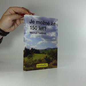 náhled knihy - Je možné žít 150 let?