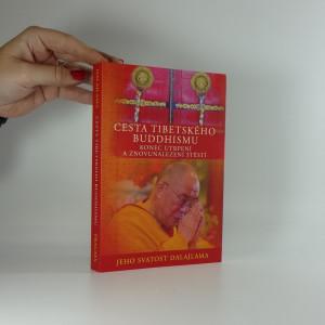 náhled knihy - Cesta tibetského buddhismu : konec utrpení a znovunalezení štěstí