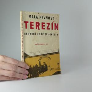 náhled knihy - Malá pevnost Terezín : národní hřbitov : ghetto