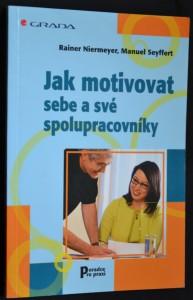 náhled knihy - Jak motivovat sebe a své spolupracovníky