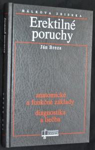 náhled knihy - Erektilné poruchy : anatomické a funkčné základy : diagnostika a liečba
