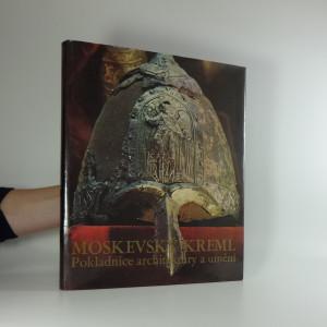 náhled knihy - Moskevský Kreml : pokladnice architektury a umění