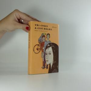 náhled knihy - Tři cvoci a cizí holka : pro čtenáře od 9 let
