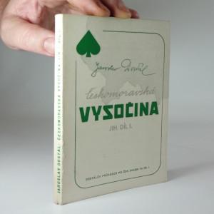náhled knihy - Českomoravská vysočina : jih I. díl