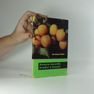 náhled knihy - Komora meruněk, broskví a hroznů
