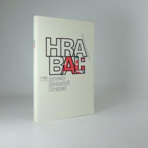 náhled knihy - Tři novely Bohumila Hrabala