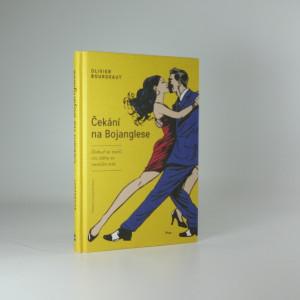 náhled knihy - Čekání na Bojanglese : dokud se tančí, nic zlého se nemůže stát