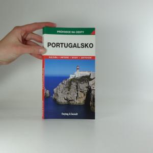 náhled knihy - Portugalsko : podrobné a přehledné informace o historii, kultuře, přírodě a turistickém zázemí Portugalska