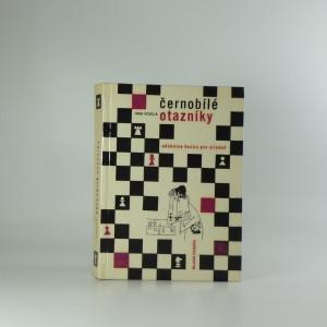 náhled knihy - Černobílé otazníky : Učebnice šachu pro mládež