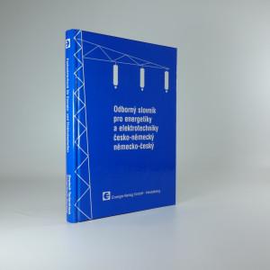 náhled knihy - Fachwörterbuch für Energie- und Elektrotechniker Deutsch-Tschechisch, Tschechisch-Deutsch = Odborný slovník pro energetiky a elektrotechniky česko německý a německo český