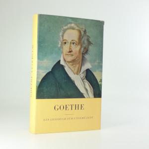 náhled knihy - Goethe. Ein Lesebuch fur unsere Zeit