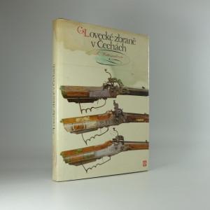 náhled knihy - Lovecké zbraně v Čechách (Vyšlo ve sbírce Lesnictví, myslivost a vodní hospodářství)