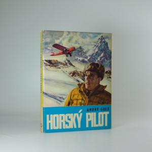 náhled knihy - Horský pilot : [Hermann Geiger]
