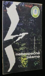 náhled knihy - Nebezpečné pásmo : Detektívny román
