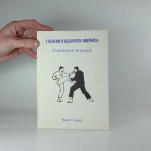 náhled knihy - Trénink v bojových uměních: Praktický úvod do kung-fu