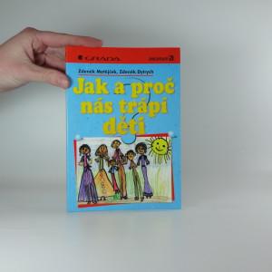 náhled knihy - Jak a proč nás trápí děti