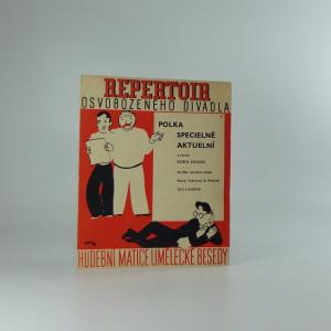 náhled knihy - Repertoir osvobozeného divadla 2 . : Polka specielně aktuelní z revue Robin Zbojník