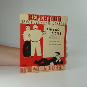 náhled knihy - Repertoir osvobozeného divadla 6. : Římské lázně, valčíkové duetto z revue Caesar