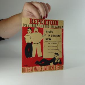 náhled knihy - Repertoir osvobozeného divadla 7. : Tisíc a jeden sen, píseň a tango z hudební komedie Svět za mřížemi