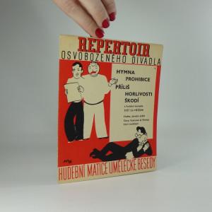 náhled knihy - Repertoir osvobozeného divadla 9. : Hymna prohibice. Příliš horlivosti škodí. Z hudební komedie Svět za mřížemi.