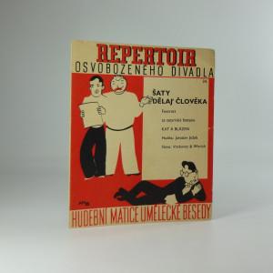náhled knihy - Repertoir osvobozeného divadla 24. : Šaty dělaj člověka, foxtrott ze satyrické fantasie Kat a blázen