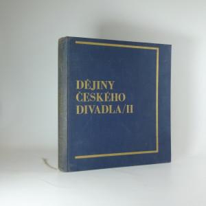 náhled knihy - Dějiny českého divadla II (Národní obrození)