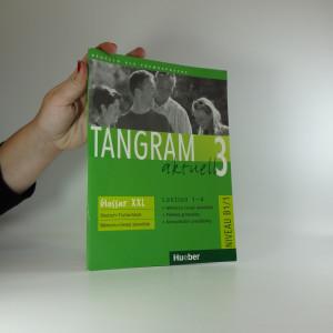 náhled knihy - Tangram aktuell 3 : Deutsch als Fremdsprache - Niveaustufe B1, Glossar XXL