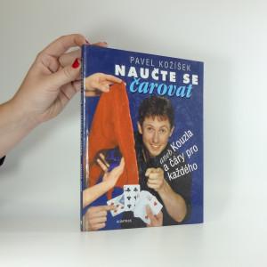 náhled knihy - Naučte se čarovat, aneb, Kouzla a čáry pro každého