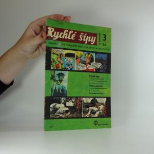 náhled knihy - Rychlé šípy: obrázkový časopis pro chlapce a děvčata (ročník III, číslo 3/16)