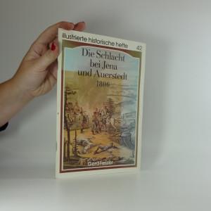 náhled knihy - Die Schlacht bei Jena und Auerstedt 1806. Illustrierte historische hefte 42