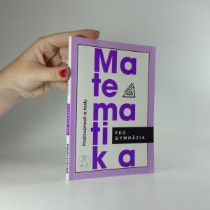 náhled knihy - Matematika pro gymnázia : posloupnosti a řady