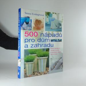 náhled knihy - 500 nápadů pro dům a zahradu
