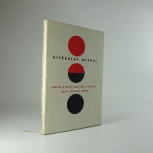 náhled knihy - Dnes ještě zapadá slunce nad Atlantidou : Hra o 5 obrazech