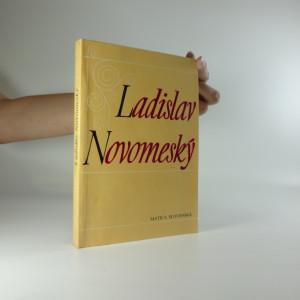 náhled knihy - Ladislav Novomeský 1904-1984, zborník z konferencie