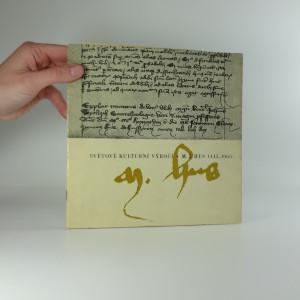 náhled knihy - Světové kulturní výročí M.J. Hus 1415-1965 : [katalog výstavy, Praha červen - září 1965