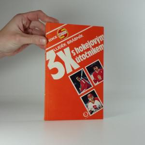 náhled knihy - 3 x s hokejovým útočníkem