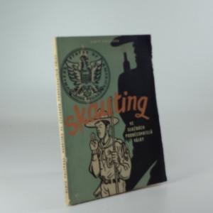 náhled knihy - Skauting ve službách podněcovatelů války