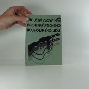 náhled knihy - Stručný slovník protifašistického boje českého lidu