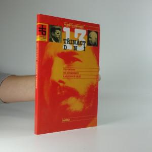 náhled knihy - Třináct dní : vzpomínky na kubánskou raketovou krizi
