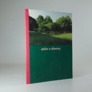 náhled knihy - Péče o dřeviny